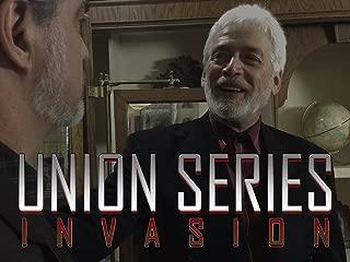 The Union Series - Invasion