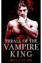 Thrall of the Vampire King (Blood Fire Saga Book 4) (English Edition) Format Kindle