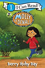 Molly of Denali: Berry Itchy Day (I Can Read Level 1)