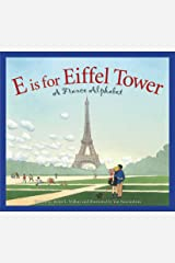 E is for Eiffel Tower: A France Alphabet (Discover the World) Kindle Edition