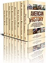 American History: A Captivating Guide to the History of the United States of America, American Revolution, Civil War, Chic...