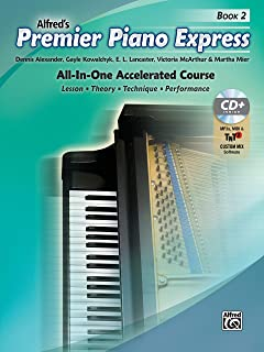 Premier Piano Express, Bk 2: All-In-One Accelerated Course, Book, CD-ROM & Online Audio & Software (Premier Piano Course)