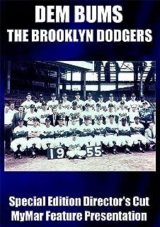 DEM BUMS: The Brooklyn Dodgers Special Edition Director's Cut