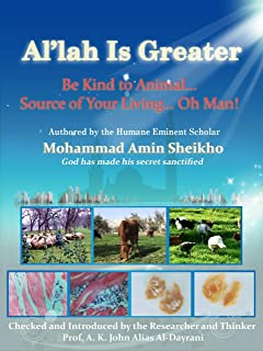 """Al'lah Is Greater"" Be Kind to Animal (English Edition)"