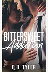 Bittersweet Addiction (A Bittersweet Novel Book 2) Kindle Edition