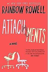 Attachments: A Novel Kindle Edition