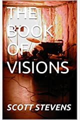 THE BOOK OF VISIONS Kindle Edition