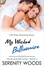 My Wicked Billionaire (The Billionaire Kings Book 6)
