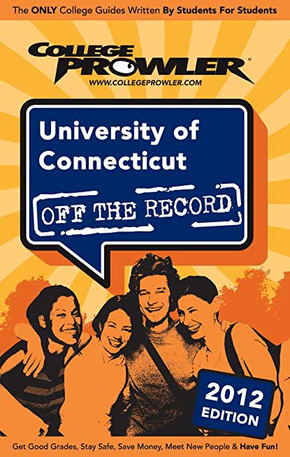 University of Connecticut 2012 (English Edition)