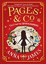Pages & Co. (1) - Tilly and the Bookwanderers: Book 1