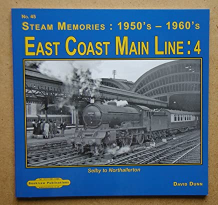 East Coast main Line : 4: Selby to Nothallerton