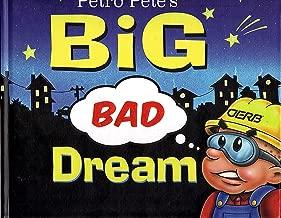 Petro Pete's Big Bad Dream