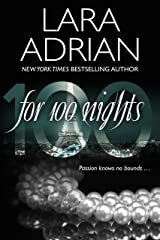 For 100 Nights: A 100 Series Novel Kindle Edition
