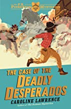 The P. K. Pinkerton Mysteries: The Case of the Deadly Desperados: Book 1