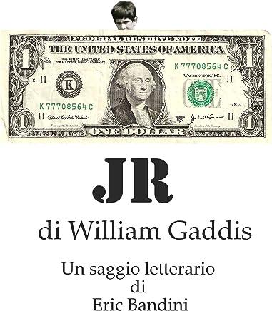 JR, di William Gaddis - Un saggio letterario