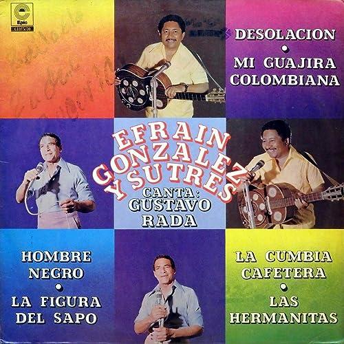 La Cumbia Cafetera by Efrain Gonzalez y Su Trés on Amazon ...