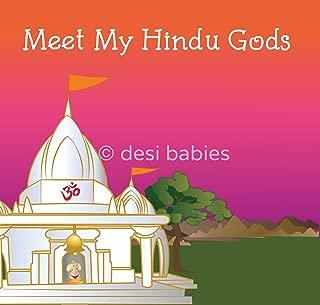 Meet My Hindu Gods Cultural Kids Book (Desi Babies)