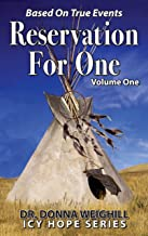 Reservation For One: V1, Based On True Events (Three Volumes)