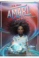 Amari und die Nachtbrüder (German Edition) Kindle Edition