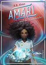 Amari und die Nachtbrüder (German Edition)