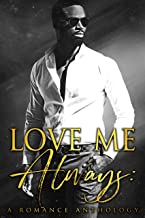 Love Me Always: A Romance Anthology