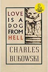 Love is a Dog From Hell Kindle Edition