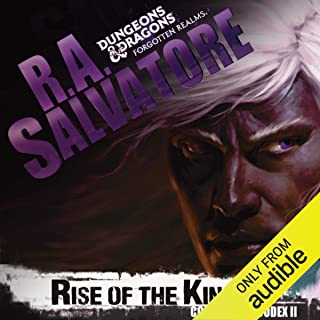 Rise of the King: Legend of Drizzt: Companions Codex, Book 2