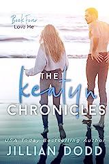 Love Me (The Keatyn Chronicles series Book 4) Kindle Edition