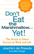 Best don t eat the marshmallow yet book Reviews