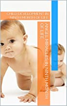 CHILD DEVELOPMENT AT THE NINTH MONTH OF LIFE: CHILD DEVELOPMENT IN NINTH MONTH OF LIFE