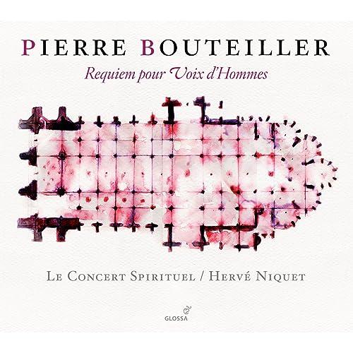 Bouteiller: Requiem pour Voix d'Hommes