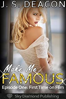 Make Me Famous: Episode One: First Time on Film (exhibitionism, bimbo, public, mfm+)