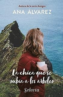 La chica que se subía a los árboles (Spanish Edition)