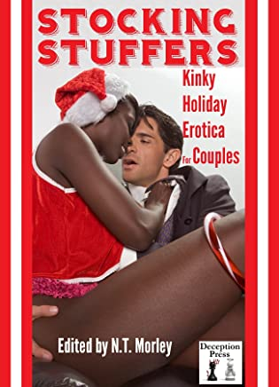 Stocking Stuffers: Kinky Holiday Erotica for Couples (English Edition)