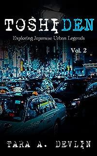 Toshiden: Exploring Japanese Urban Legends: Volume Two