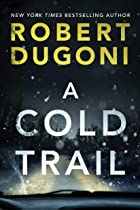 Cover image of A Cold Trail  by Robert Dugoni