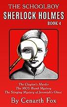 The Schoolboy Sherlock Holmes Book 4