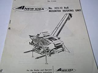 New Idea No. 322-12 Roll Mounted Husking Unit Operator's Manual