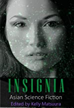 Insignia: Asian Science Fiction (The Insignia Series Book 5) (English Edition)