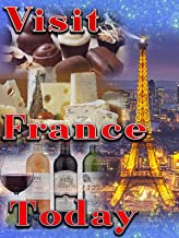 Visit France Today