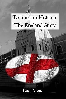 Tottenham Hotspur, The England Story