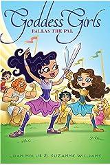 Pallas the Pal (Goddess Girls Book 21) Kindle Edition