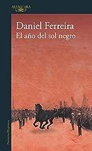 El año del sol negro (Spanish Edition)