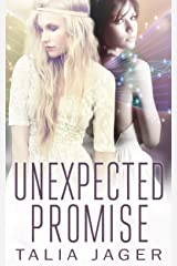 Unexpected Promise (The Between Worlds Series Book 5) Kindle Edition