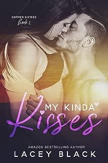 My Kinda Kisses (Summer Sisters Book 1)