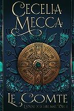 Le Comte: Romance médiévale (L'Ordre de la lame brisée Book 4) (English Edition)