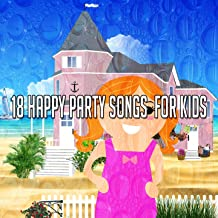 18 Happy Party Songs for Kids