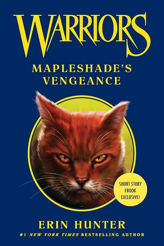 荒廃する輸血有効化Warriors: Mapleshade's Vengeance (Warriors Novella) (English Edition)