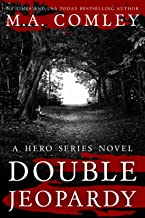 Double Jeopardy (Hero Series Book 4)
