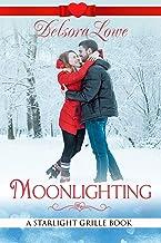 Moonlighting: A Serenity Harbor Maine Novella (Starlight Grille Book 3)